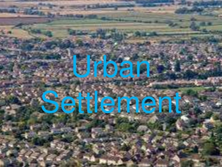 Secondary 2 Geography-Urban Settlement