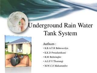 Underground Rain Water Tank