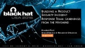 [Webinar] Building a Product Security Incident Response Team: Learnings from the Hivemind