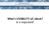 Usability - what is it & why is it important