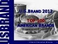 U.S.Brand 2012 - TOP 100 American Brands