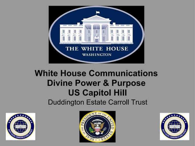 "White House Communications Agency = ""Powers"" = US Capitol Hill Duddington Estate Commonwealth"