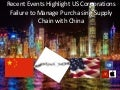 US Corporations Failure to Manage Purchasing and Supply Chain in China