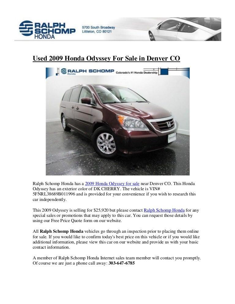 Ralph Schomp Honda >> Used 2009 Hhonda Odyssey For Sale In Denver Co