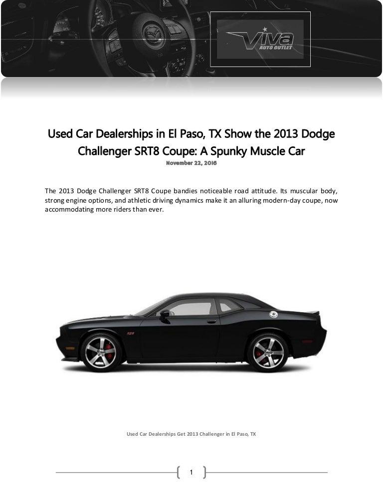 Used Car Dealerships In El Paso Tx Show The 2013 Dodge Challenger Sr