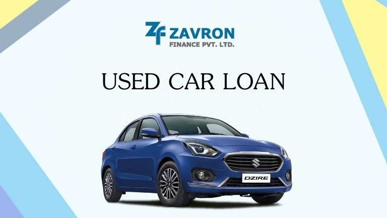 Used Car Loan >> Used Car Loan Zavron Finserv