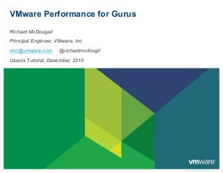 VMware Performance for Gurus - A Tutorial