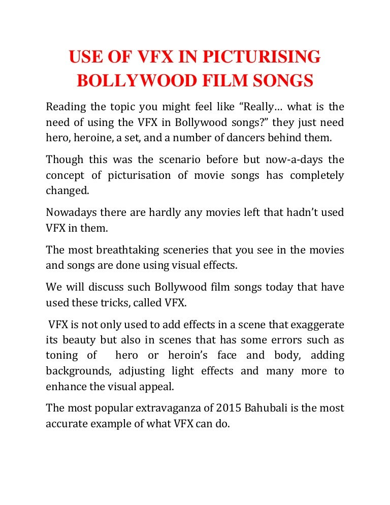 USE OF VFX IN PICTURISING BOLLYWOOD FILM SONGS