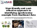 User friendly and cost-effective approach to identifying agroforestry: example from Southeast Asia