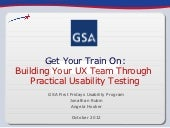 Get Your Train On: Building Your UX Team Through Practical Usability Testing