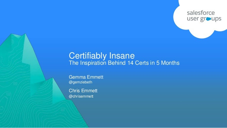 Certifiably Insane: The Inspiration Behind 14 Certs in 5 months