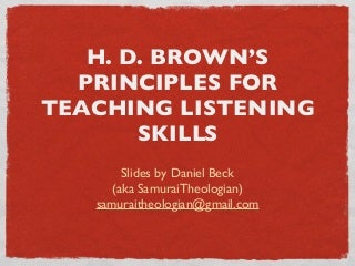 HD Brown's Principles for Teaching Listening Skills