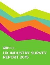 User Testing 2015 Industry Survey Report