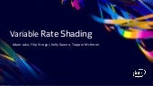 Use Variable Rate Shading (VRS) to Improve the User Experience in Real-Time Game Engines | SIGGRAPH 2019 Technical Sessions