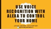 Use voice recognition with Alexa to control your home [JavaOne]