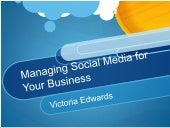 Managing Social Media for Your Business