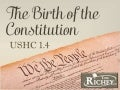 The Birth of the Constitution (USHC 1.4)