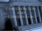 Confederation and Constitution