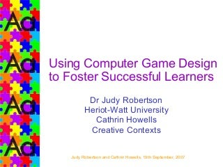 Using Computer Game Design For Learning