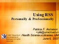 Using RSS Personally and Professionally