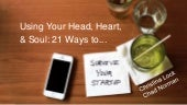 Using Your Head, Heart, & Soul: 21 Ways to Survive Your Startup