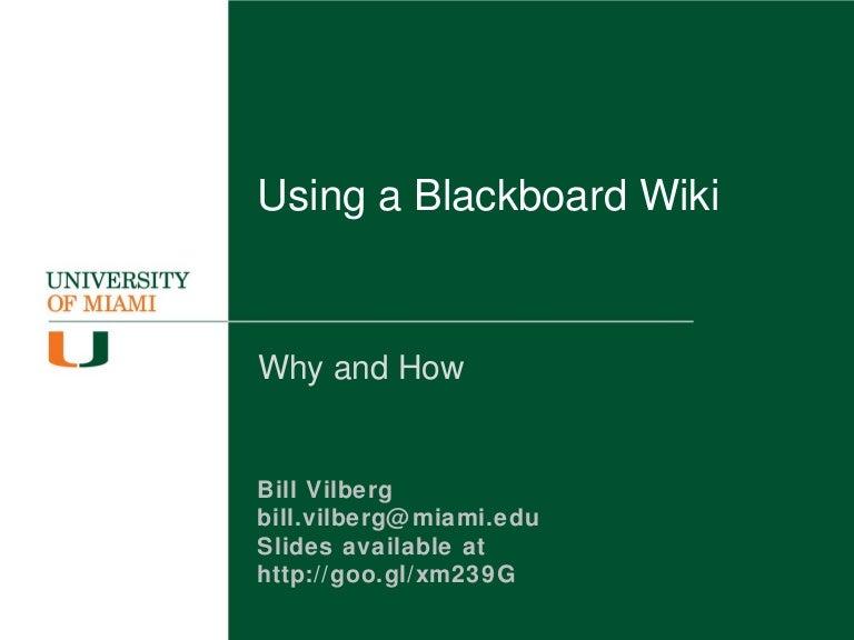 Using A Blackboard Wiki University Of Miami