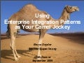 Using Enterprise Integration Patterns as Your Camel Jockey