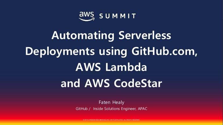 GitHub to Lambda: Developing, testing and deploying serverless apps::…