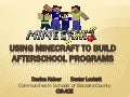 Using Minecraft to Build Afterschool