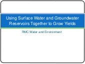 Using Surface Water and Groundwater Reservoirs Together to Grow Yields