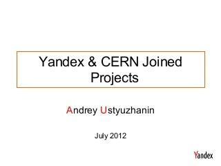 ustyuzhaninyandex-cern-joinedprojects-12
