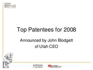 Utah Genius 2009 Top Patentees