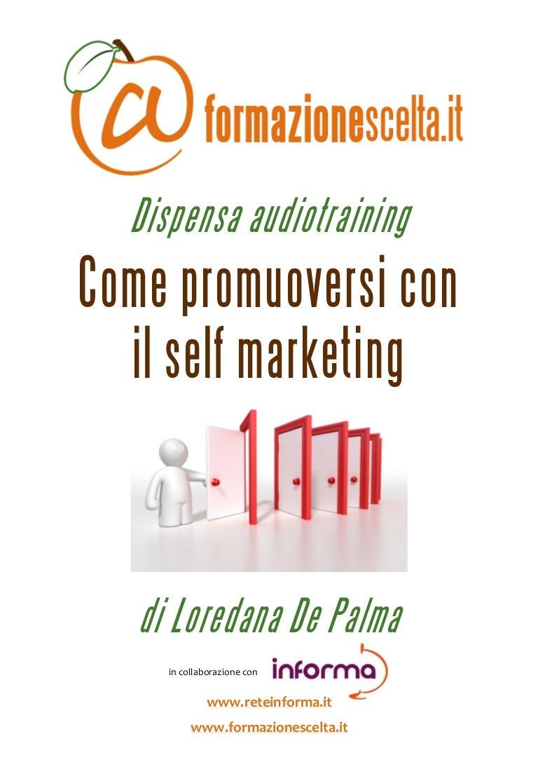come promuoversi con il self marketing estratto dispensa audiotrain