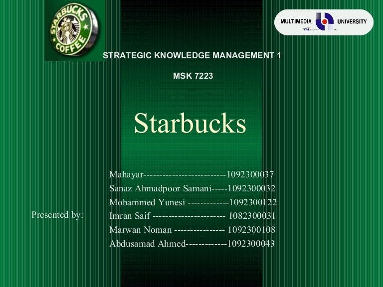 Starbucks - Strateic Knowledge Management