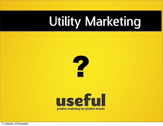 Utility marketing