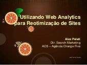 Utilizando Web Analytics para Reotimização de Sites - WAWSP Impacta
