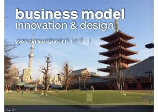 Business Model Innovation and Design at Todai