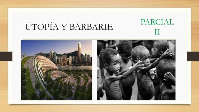 Utopía y barbarie