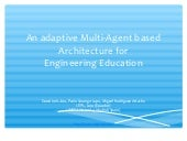 An adaptive Multi-Agent based Architecture for Engineering Education