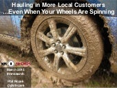 Hauling in More Local Customers…Even When Your Wheels Are Spinning
