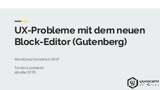 UX-Probleme mit dem neuen Block-Editor (Gutenberg)