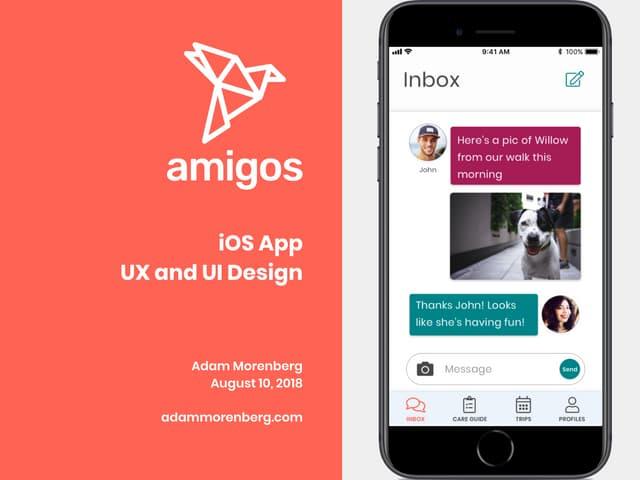 UX/UI Design Case Study: Amigos iOS App - Student Project at Ironhack Miami UX Bootcamp 2018