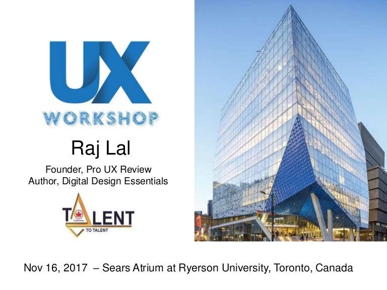 Ux Workshop Talent 2 Talent Conference Ryerson University Toronto