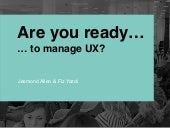 Are you ready to manage UX?