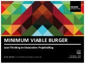 MINIMUM VIABLE BURGER - Lean Thinking im klassischen Projektalltag