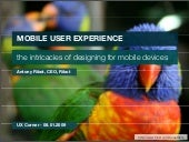 Mobile UX - the intricacies of designing for mobile devices