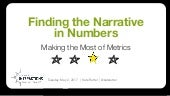 Finding the Narrative in Numbers: Making the Most of Metrics  [UX Immersion 2017]