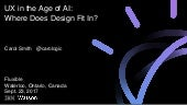 UX in the Age of AI: Where Does Design Fit In? Fluxible 2017