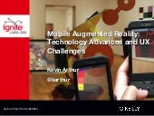 Mobile Augmented Reality: Technology Advances and UX Challenges