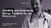 Initiating and Sustaining Design Systems for the Enterprise